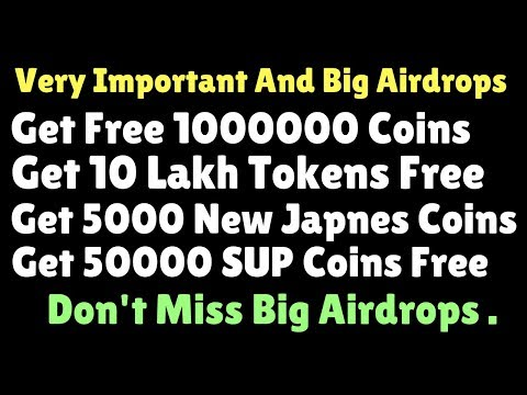Important And Big Airdrops | Get Free 1000000 Coins | Get 5000 New Japnes Coins | Join Fast