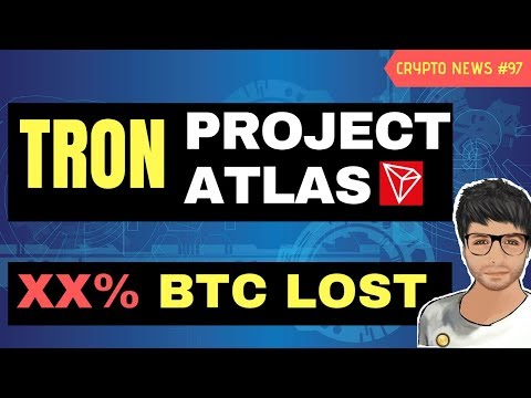 Tron Project Atlas, Bitcoin Blockchain Statistics, Hublot Blockchain Watch – Crypto News #97