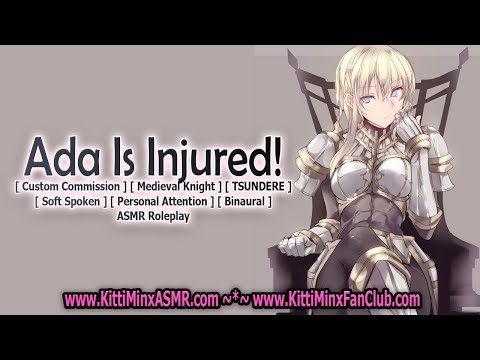 Kitti Minx ASMR – Ada Is Injured! ( Medieval Knight ) [ Tsundere  Girl ] Roleplay