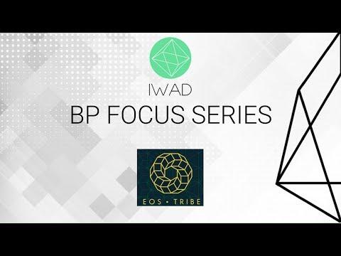 IWAD BP Focus Series Ep 6 – EOS Tribe