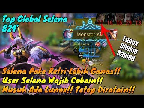 Selena Pake Retri Lebih Ganas?!? Padahal Musuh Ada Lunox Tetep Rata!! by Top Global Selena!!