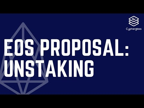 Cypherglass EOS Unstaking Proposal