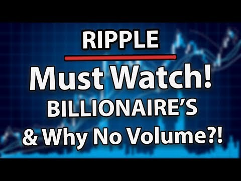Must Watch! Ripple (XRP) Is Making Billionaires & Why Is XRP Volume Not Up?