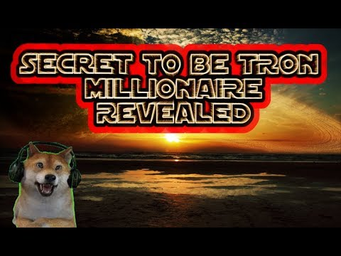 Secret To Becoming TRON (TRX) Millionaire!