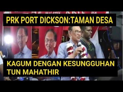 Prk Port Dickson:Anwar Ibrahim-Negara Ada Masalah Besar.Mudahkan Kerja Tun Mahathir (Tun M)