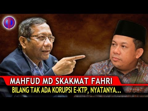 Mahfud MD Sk4kmat Fahri! Dia Bilang Tak Ada K0rupsi E-KTP, Nyatanya…