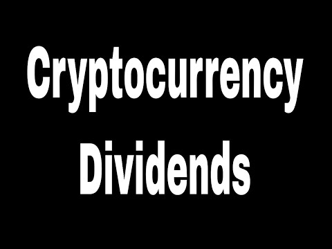 Cryptocurrency Dividends
