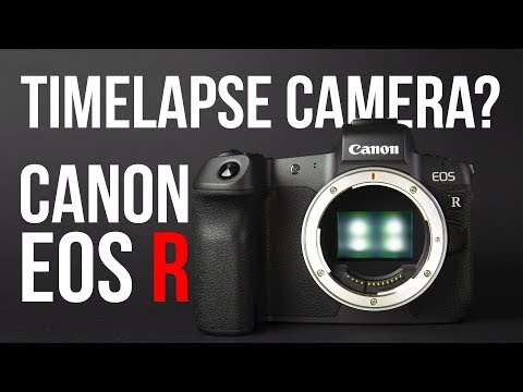 Is the Canon EOS R a good timelapse camera?
