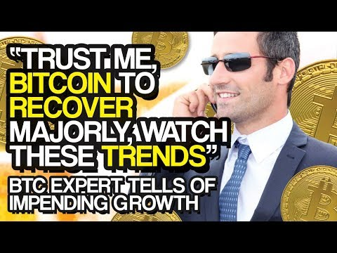 """Trust Me, BITCOIN To RECOVER Majorly, Watch These TRENDS"" – BTC Expert Tells Of Impending Growth"
