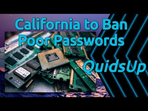 California to Ban Poor Passwords on IoT Devices in 2020