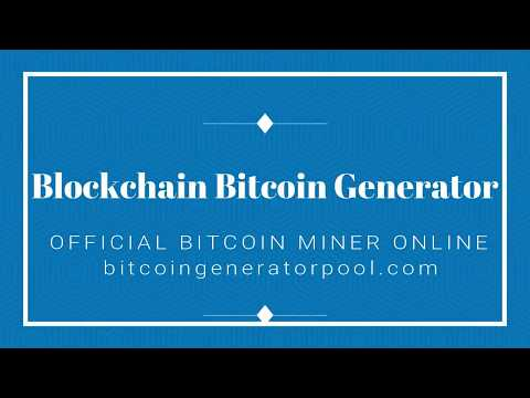 Official Bitcoin Generator – Bitcoin Miner