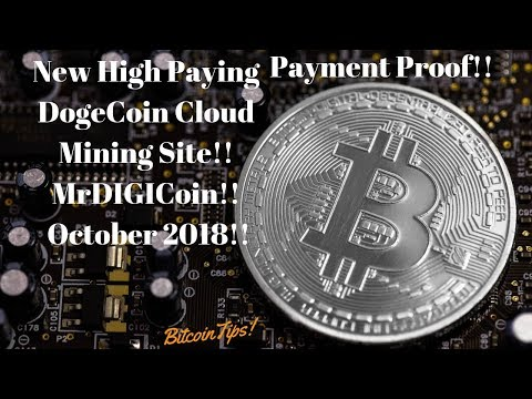 New High Paying Dogecoin Cloud Mining Site!! MrDIGICoin!! Paying!!(October 2018)