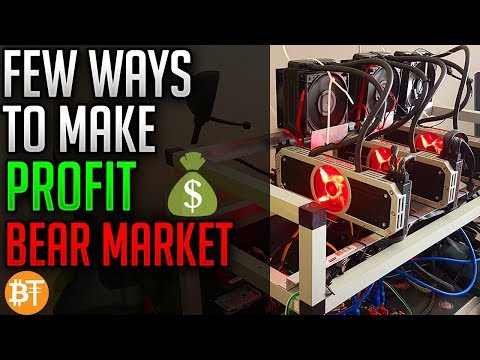 PROFIT WITH GPU MINING IN A BEAR MARKET!! 3 WAYS IN CRYPTOCURRENCY