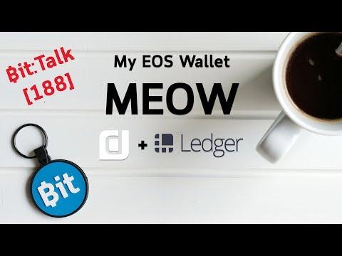 Bit:Talk MEOS – My EOS Wallet กระเป๋า EOS อีกตัวที่ใช้งานร่วมกับ Ledger Nano S #188