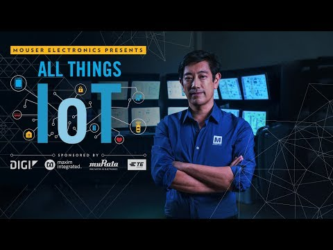 All Things IoT | Mouser Electronics