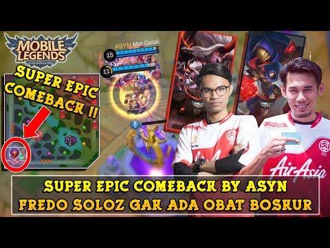 Super Epic Comeback By ASYN !! Fredo Soloz Memang Gak Ada Obat !! | Mobile Legends