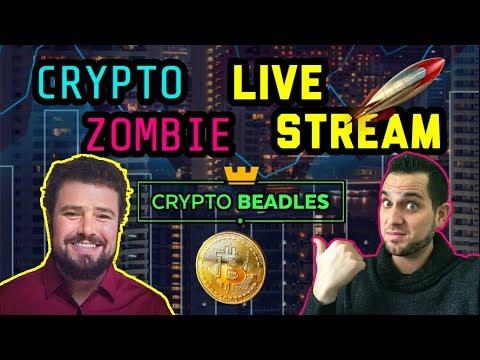 Crypto Beadles x Crypto Zombie LIVE Stream   Cryptocurrency Community Chat ?$BTC $ETH $XRP
