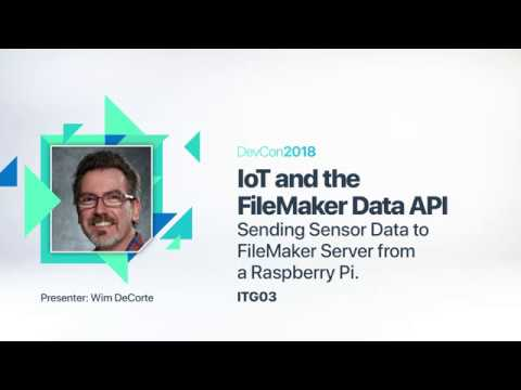IoT and Data API-Sending Sensor Data to FileMaker Server from a Raspberry Pi [ITG 03]