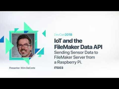 IoT and Data API-Sending Sensor Data to FileMaker Server from a Raspberry Pi [ITG 03]