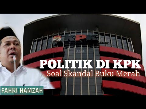 Sekandal Buku Merah, Ada Politik di Dalam KPK ~ Fahri Hamzah