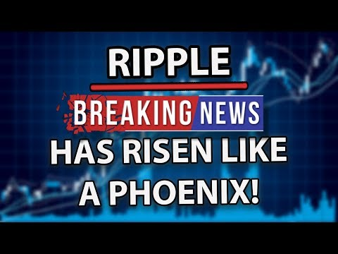 Ripple (XRP) Has Risen Like A Phoenix, And Will Take Over The World