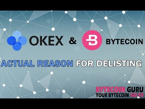 ACTUAL REASON for OKEx Delisting of Bytecoin [BCN]