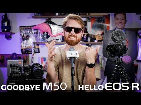 Goodbye Canon M50! Hello…EOS R?!?
