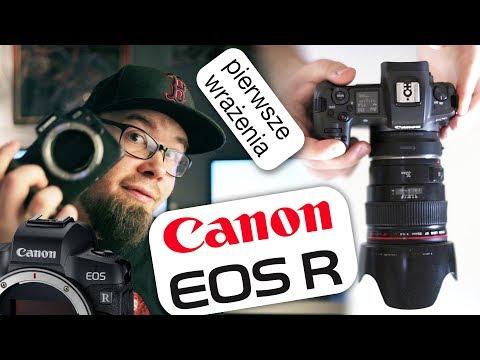 Canon EOS R pierwsze wrażenia – wchodzę w to!