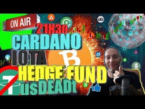#CARDANO CHARLE PAS CONTENT! #IOTA SMART CONTRAT! #HEDGE FUND! #Fidelity en Crypto ? usDEADt