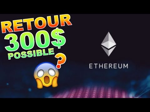 ETHEREUM 290$ ENCORE POSSIBLE  !!!??? ETH analyse technique crypto monnaie BITCOIN