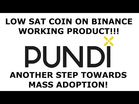 PUNDIX NPXS LOW SAT COIN WITH A WORKING PRODUCT!! BUY ON BINANCE!