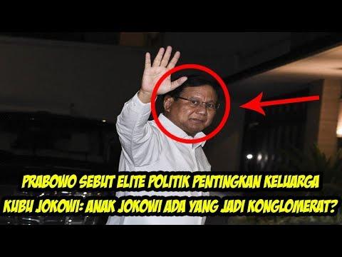 Prabowo Sebut Elite Politik Pentingkan Keluarga, Kubu Jokowi Anak Jokowi Ada yang Jadi Konglomerat
