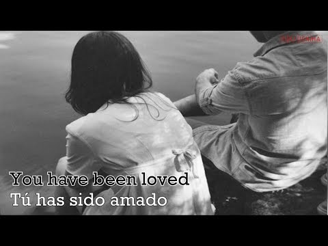 Sia | You have been loved | Sub Español | Lirycs