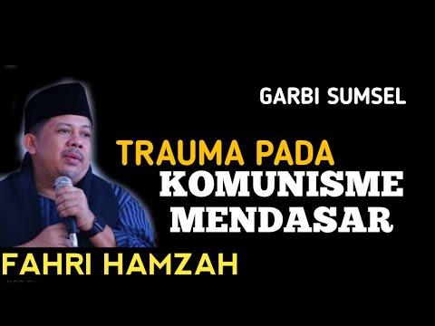 Trauma Pada Komunisme itu Mendasar, Jejaknya Ada ~ Fahri Hamzah Deklarasi Garbi Sumsel