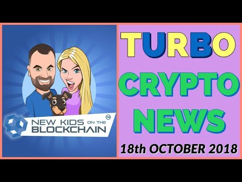 CRYPTO TURBO NEWS 18th Oct BTC, ETH, RIPPLE , EOS, LTC and MORE!