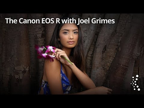 The Canon EOS R with Joel Grimes  and Larry Becker