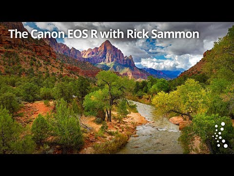 The Canon EOS R with Rick Sammon and Larry Becker