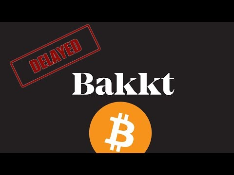WTF?  Is Bakkt Delayed? – Daily Bitcoin and Cryptocurrency News