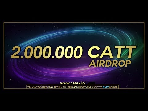 KIẾM COIN SÀN FREE . Catex Exchange (trading is live)Airdrop value 10$-100$