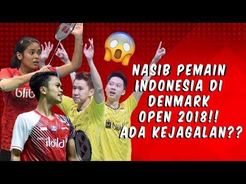 4 FAKTA MENARIK PEMAIN INDONESIA DI DENMARK OPEN 2018 | ADA YANG BIKIN TERHARU