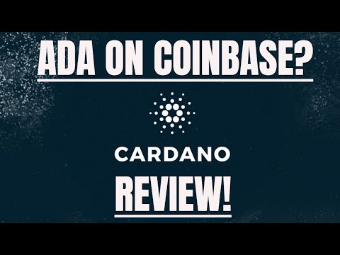 Cardano ADA review | ADA on Coinbase in 2019?