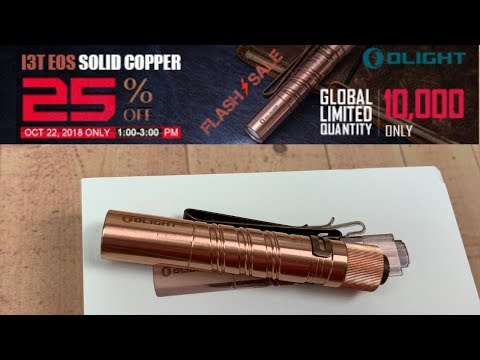 Olight i3T EOS Cu Copper Limited Edition Flashlight   2 hour Flash Sale !!  October 22nd