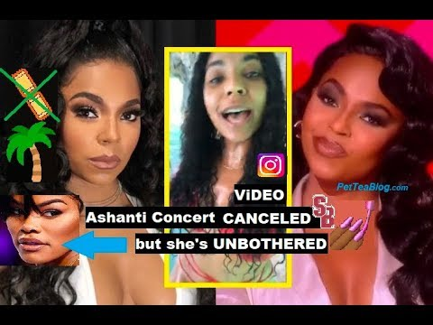 Ashanti Concert Only Sold 24 Tix After Teyana Drops Out! UNBOTHERED on Vacay? (Video)