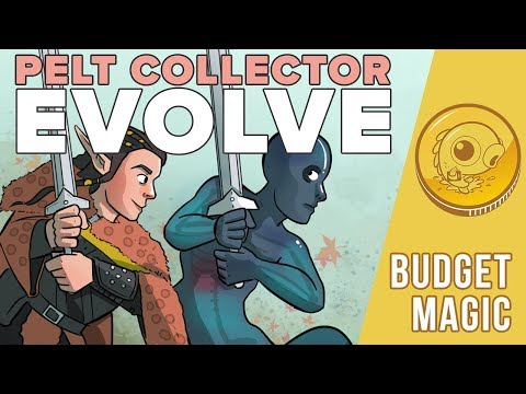 Budget Magic: $88 (12 tix) Pelt Collector Evolve (Modern)