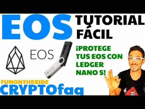 EOS LEDGER NANO S ¡PROTEGE TUS EOS! [TUTORIAL ESPAÑOL] – FunOntheRide