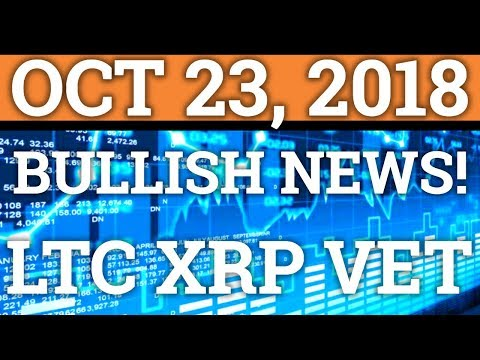 SO MUCH BULLISH NEWS FOR CRYPTOCURRENCY! LITECOIN LTC RIPPLE XRP VECHAIN BITCOIN PRICE + NEWS 2018