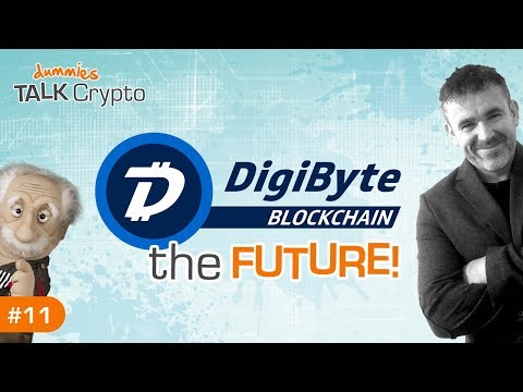 DIGIBYTE – The FUTURE!