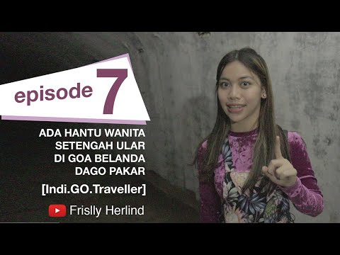Ada Hantu Wanita Setengah Ular di Goa Belanda – Dago Pakar [Indi.GO.Traveller]