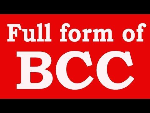 Full form of BCC | BCC का फुल फॉर्म क्या होता है ? और इसका मतलब क्या है ?