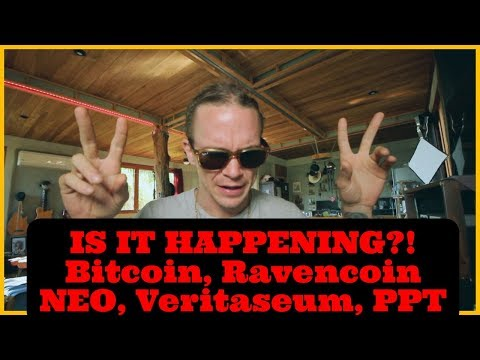 IS IT HAPPENING?! Bitcoin, Ravencoin NEO,Cloak, Veritaseum, PPT – Crypto Updates ( ARCANE BEAR)